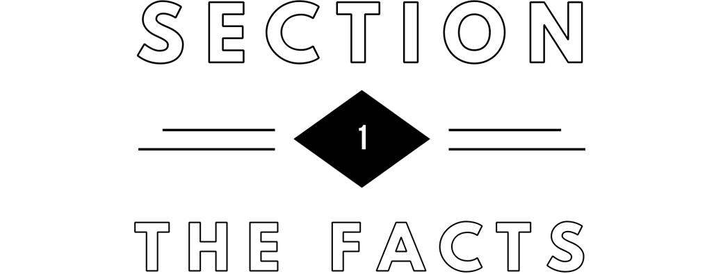 Section 1: The Facts