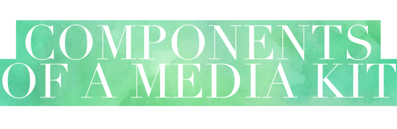 A typographic header which reads 'Components of a media kit'