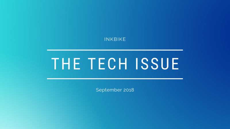 September 2018 - The Tech Issue